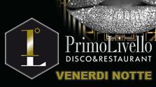 Venerdì al Primo Livello - The Great Glitter Friday