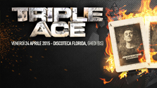 Triple Ace @ discoteca Florida