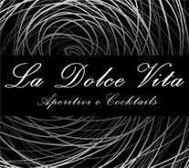 La Dolce Vita Aperitivi & Cocktails